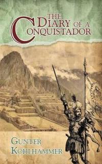 The Diary of a Conquistador