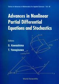 Advances in Nonlinear Partial Differential Equations and Stochastics