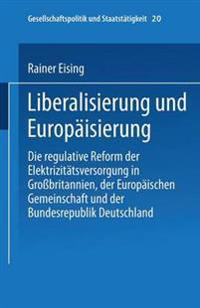 Liberalisierung Und Europäisierung