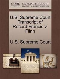 U.S. Supreme Court Transcript of Record Francis V. Flinn
