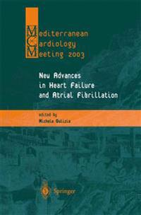 New Advances in Heart Failure and Atrial Fibrillation