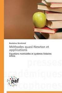 Methodes Quasi-Newton Et Applications