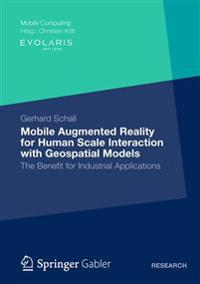 Mobile Augmented Reality for Human Scale Interaction with Geospatial Models