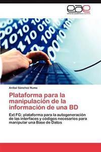 Plataforma Para La Manipulacion de La Informacion de Una Bd