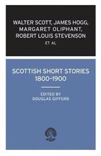 Scottish Short Stories, 1800-1900