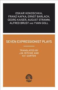 Seven Expressionist Plays