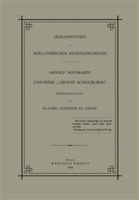 Quellenstudien Zur Holländischen Kunstgeschichte