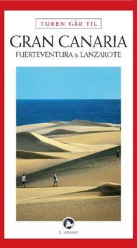 Turen går til Gran Canaria, Fuerteventura & Lanzarote