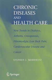 Chronic Diseases and Health Care