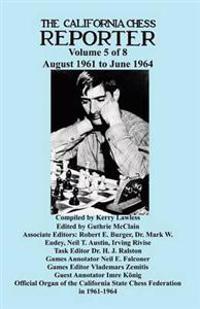 California Chess Reporter 1961-1964