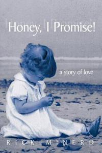 Honey, I Promise