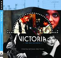 Victoria : 100 års historia