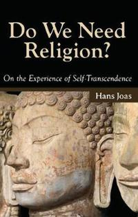 Do We Need Religion