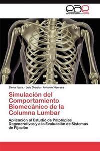 Simulacion del Comportamiento Biomecanico de La Columna Lumbar