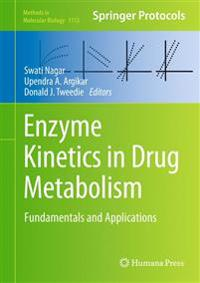 Enzyme Kinetics in Drug Metabolism