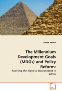 The Millennium Development Goals (Mdgs) and Policy Reform