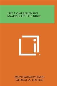 The Comprehensive Analysis of the Bible