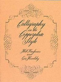 Calligraphy in the Copperplate Style