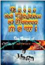 Enter the Kingdom of Heaven Now !: The Gospel of the Holy Spirit