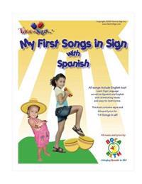 My First Songs in Sign with Spanish: With Boca Beth My First Songs in Sign CD