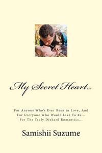 My Secret Heart...