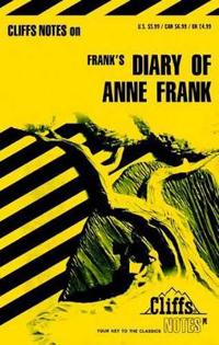 CliffsNotesTM on Frank's The Diary of Anne Frank