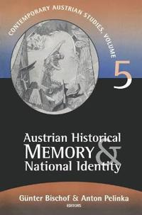 Austrian Historical Memory and National Identity