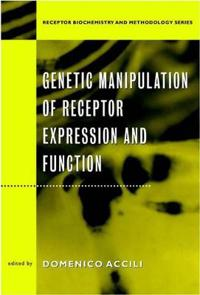 Genetic Manipulation of Receptor Expression and Function