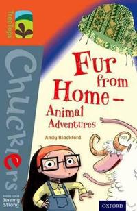 Oxford reading tree treetops chucklers: level 13: fur from home  animal adv