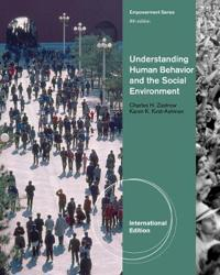 Understanding Human Behavior and the Social Environment, International Edition