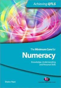 The Minimum Core for Numeracy: Knowledge, Understanding and Personal Skills