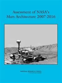 Assessment of NASA's Mars Architecture 2007-2016