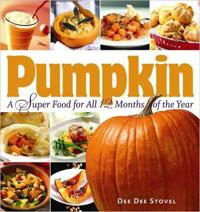 Pumpkin: A Super Food for All 12 Months of the Year