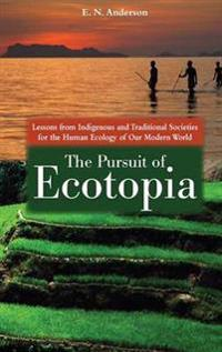 The Pursuit of Ecotopia