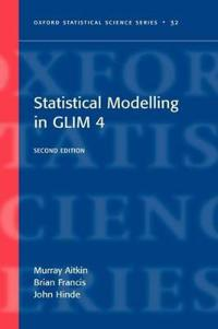 Statistical modelling in GLIM4