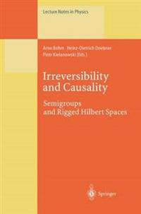 Irreversibility and Causality