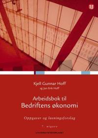 Arbeidsbok til Bedriftens økonomi; oppgaver og løsningsforslag