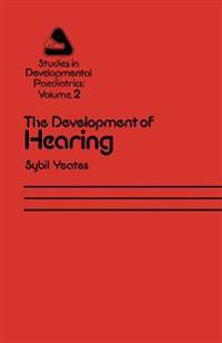 The Development of Hearing