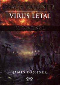 Maze Runner, Virus Letal