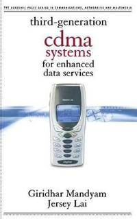 Third-Generation Cdma Systems for Enhanced Data Services