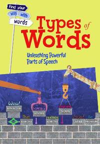 Types of words - unleashing powerful parts of speech