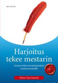 Harjoitus tekee mestarin 1 - Suomen kielen perusharjoituksia maahanmuuttaji