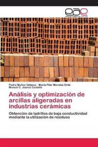 Analisis y Optimizacion de Arcillas Aligeradas En Industrias Ceramicas