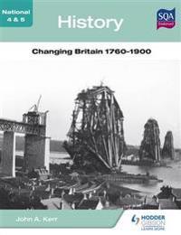 National 45 History: Changing Britain 1760-1900