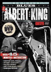 How to Play Blues in the Style of Albert King
