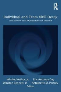 Individual and Team Skill Decay