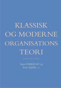 Klassisk og moderne organisationsteori