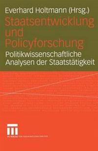Staatsentwicklung Und Policyfurschung