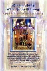 Dining Daily With Jesus Through Spiritual Breakfast