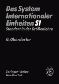 Das System Internationaler Einheiten Si